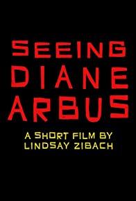 Primary photo for Seeing Diane Arbus
