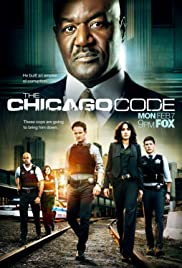 The Chicago Code Poster - TV Show Forum, Cast, Reviews