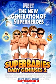Primary photo for Superbabies: Baby Geniuses 2
