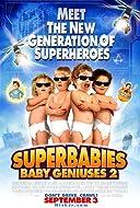 Superbabies: Baby Geniuses 2 2004