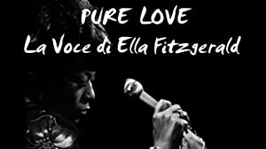 Pure Love: The Voice of Ella Fitzgerald