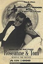 Roseanne & Tom: Behind the Scenes
