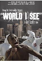 World I See