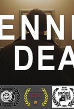 Dennis Is Dead