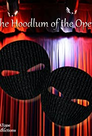 The Hoodlum of the Opera Poster