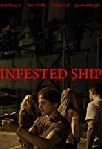 Infested Ship