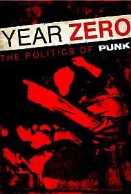 Year Zero: The Politics of Punk