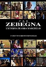 Zebegna: L'Etiopia di Abba Marcello