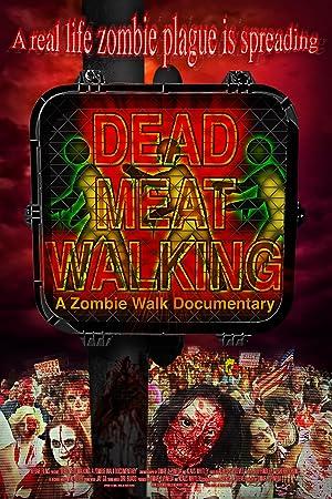 Where to stream Dead Meat Walking: A Zombie Walk Documentary
