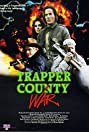 Trapper County War (1989) Poster