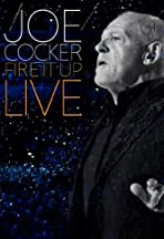 Joe Cocker: Fire It Up Live