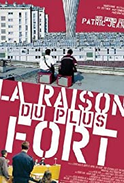 La raison du plus fort Poster
