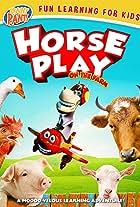 Horseplay: On the Farm