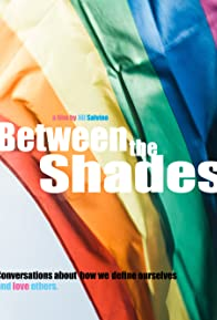 Primary photo for Between the Shades