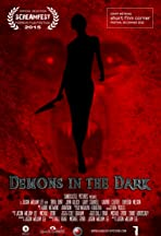 Demons in the Dark
