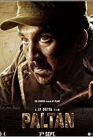Watch Paltan 2018 Full Movie Online Free Download