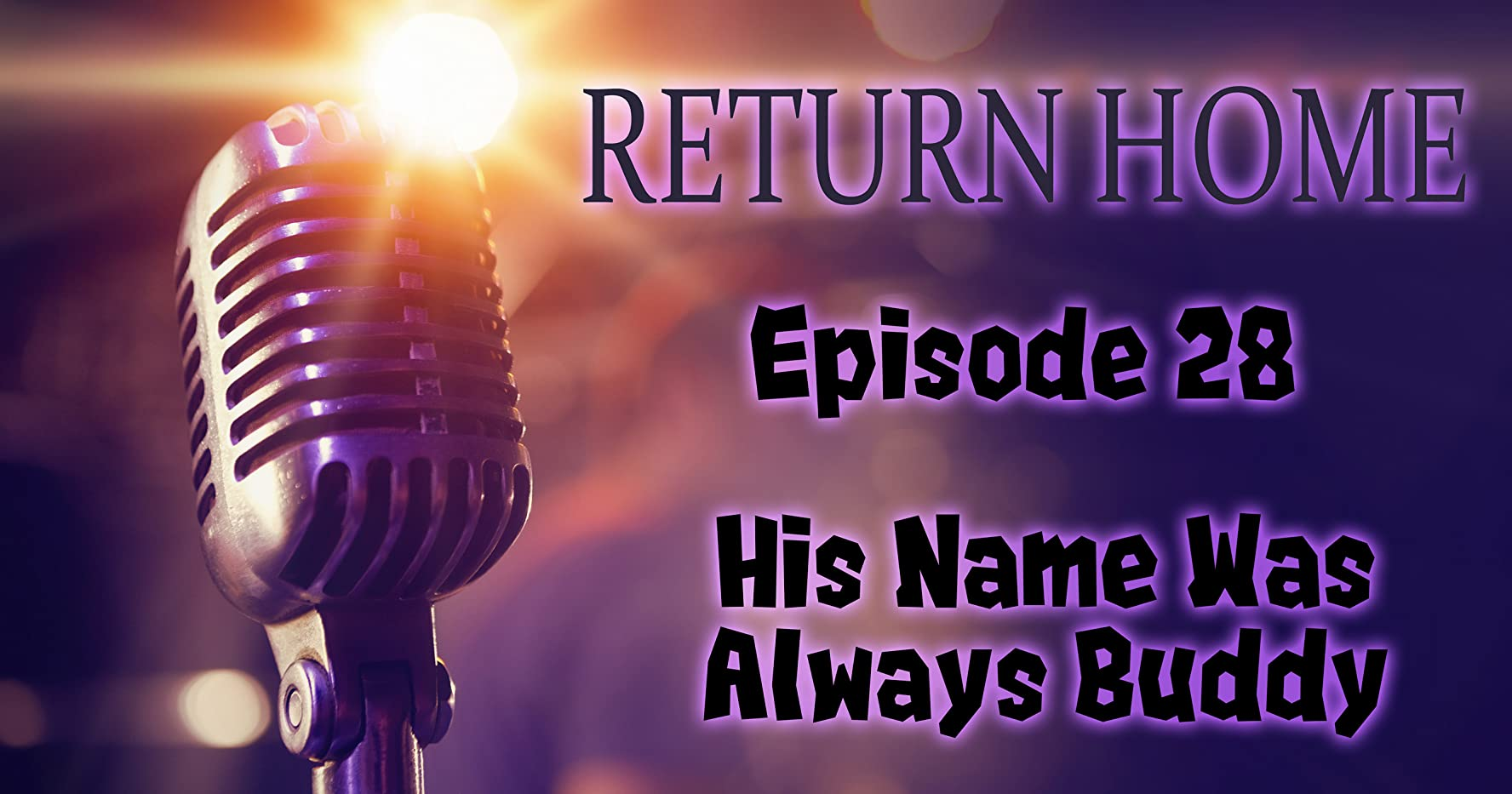 His Name Was Always Buddy (2019)