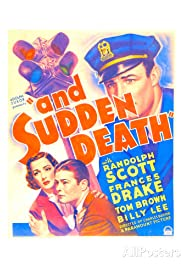 And Sudden Death Poster