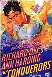 The Conquerors(1932) Poster - Movie Forum, Cast, Reviews