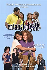 Entangled with You Poster