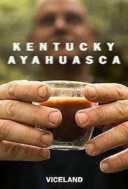 Kentucky Ayahuasca Poster