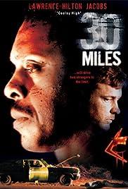 30 Miles(2004) Poster - Movie Forum, Cast, Reviews