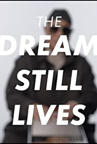 Primary photo for #DreamStillLives