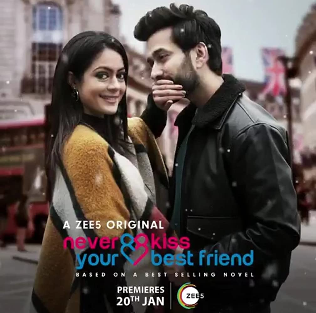 Never Kiss Your Best Friend (2020) S01 Complete Hindi Web Series 720p