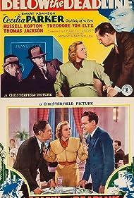 Russell Hopton, Cecilia Parker, and Theodore von Eltz in Below the Deadline (1936)