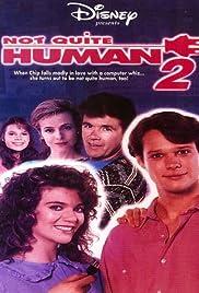 Not Quite Human II Poster