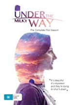 Under the Milky Way: The Movie