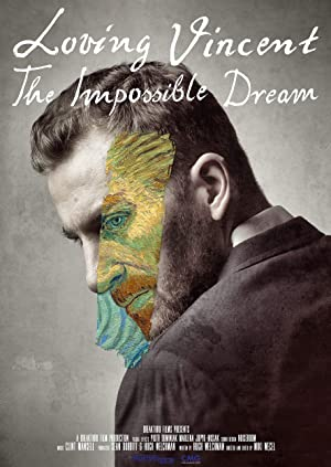 Where to stream Loving Vincent: The Impossible Dream