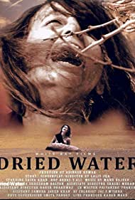Dried Water (2017)