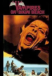 Vampires on Bikini Beach(1988) Poster - Movie Forum, Cast, Reviews
