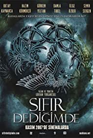 Sifir Dedigimde (2007)