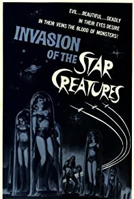 Primary photo for Invasion of the Star Creatures