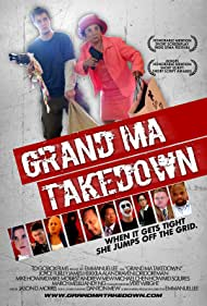 Grand Ma Takedown (2010)