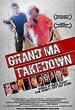 Grand Ma Takedown