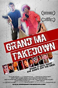 Grand Ma Takedown full movie kickass torrent