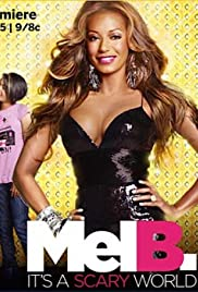 Mel B: It's a Scary World Poster