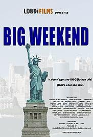 Big Weekend Poster