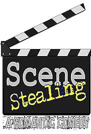 Scene Stealing Poster