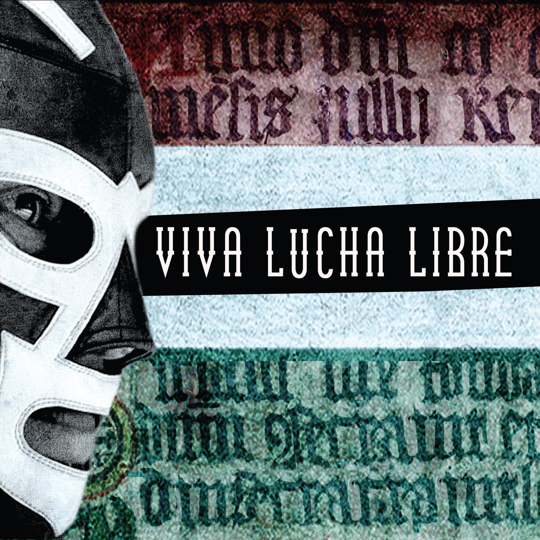 Viva Lucha Libre