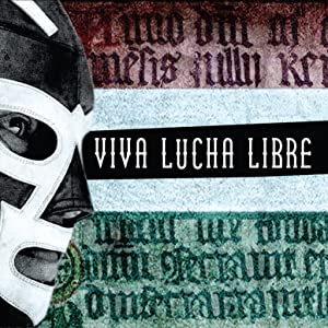 No pay movie downloads Viva Lucha Libre USA [Avi]