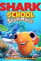 Shark School: Shark Mania