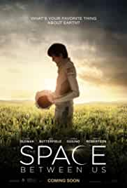 Watch Movie The Space Between Us (2017)