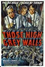 Those High Grey Walls (1939) Poster