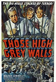 Those High Grey Walls Poster