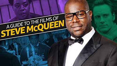 A Guide to the Films of Steve McQueen