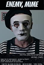 Enemy, Mime